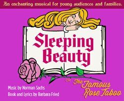 "Promotional graphic for ""Sleeping Beauty Or The Famous Rose Taboo"" showing at the Coronado Playhouse June 12 – June 22, 2014."