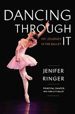 "Cover image for the book ""Dancing Through It,"" by Jenifer Ringer."