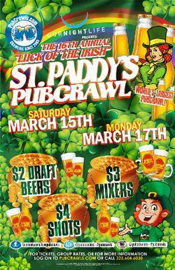 Promotional flyer for San Diego St. Patrick's Day PubCrawl on March 15 & March 17, 2014.