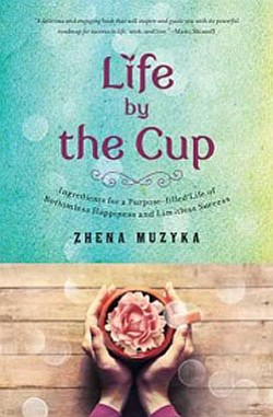 "Graphic cover of the book ""Life by the Cup,"" by Zhena Muzyka."