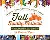 Promotional graphic for San Diego Children's Discovery Museum's Fall Family Festival, Sunday, October 25, 2015 from 9:30 a.m. - 4:30 p.m.