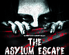 Promotional flyer for The Asylum Escape.