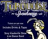 Promotional flyer for The Turquoise Speakeasy New Year's Eve celebration.