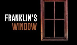 "Promotional graphic for Community Actors Theatre's ""Franklin's Window."" The p..."