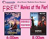 Promotional graphic for the Movies at the Pier double feature on Feb. 13, 2016 - part of Oceanside Valentine's Week celebration.