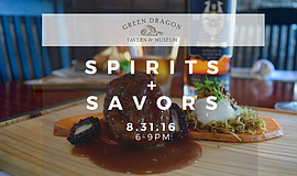Promotional photo for Spirits & Savors, courtesy of Green Dragon Tavern & Mus...