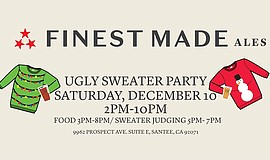 Promotional graphic for the Finest Made's Ugly Sweater Party on Saturday, Dec...