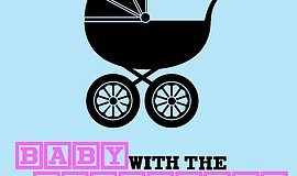 "Promotional graphic for ""Baby With the Bathwater."""