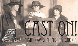 Promotional graphic for Cast On! Night Owls Members' Choice.
