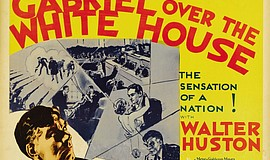 """Gabriel Over the Whitehouse"" movie poster."