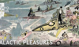 "Promotional flier featuring artwork of the ""Galactic Pleasures, The Imaginati..."