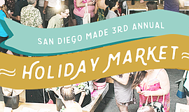 Promotional flier for San Diego Made's Holiday Market.