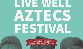 Promotional photo for Live Well Aztecs Festival. Courtesy of SDSU Health & Hu...