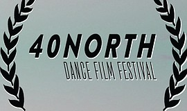Promotional graphic for the MOPA - 40 NORTH Dance Film Festival.