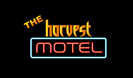 Promotional graphic for The Harvest Motel.