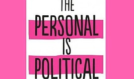 "Promotional graphic that reads ""The Personal is Political"" for the ""Rockin th..."
