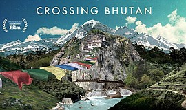 "Promotional film poster for ""Crossing Bhutan,"" one of films that will feature..."