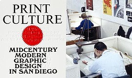 "A poster for ""Print Culture"" an exhibition at the San Diego Public Library."