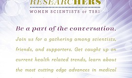 Promotional graphic for ResearcHERS: Women Scientists Of TSRI.