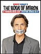 """""""The Book of Moron"""" promotional photo."""