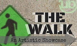 Promotional graphic for The Walk - Art Showcase event.