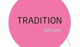 "Cover art for Seth Lerer's ""Tradition."""