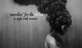 Promotional graphic for Searchin' for the Write: A night with Yvonne at North...