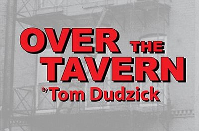 "Promotional graphic for the comedy ""Over the Tavern."""
