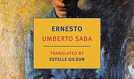 "Cover art for Umberto Saba's ""Ernesto."""