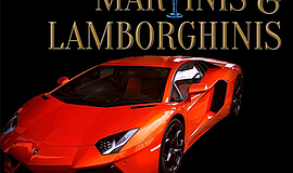 Promotional graphic for Martinis and Lamborghinis. Courtesy of Luxe Car Colle...