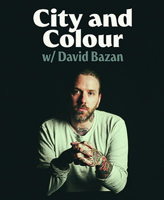 A promotional poster for City and Colour, courtesy of Humphreys.