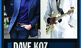 A promotional poster for Dave Koz and Larry Graham.