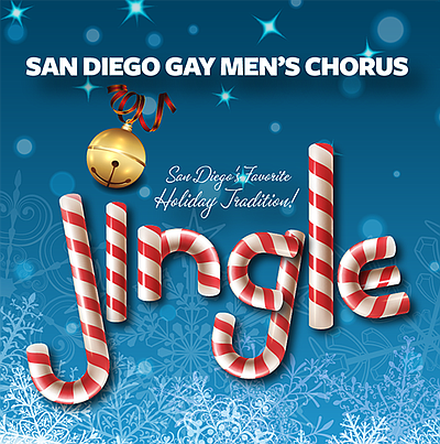 A promotional poster for Jingle 2017, courtesy of San Diego Gay Men's Chorus.
