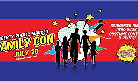 Promotional graphic for Family Con. Courtesy of Liberty Public Market