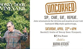 Promotional graphic for Uncorked at Marina Kitchen with Bonny Doon Vineyard o...