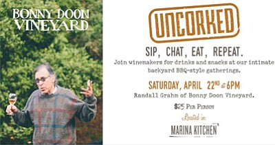 Promotional graphic for Uncorked at Marina Kitchen with Bonny Doon Vineyard on April 22 at 6 p.m.