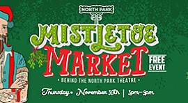 Promotional graphic for the Mistletoe Market. Courtesy of North Park Main Str...