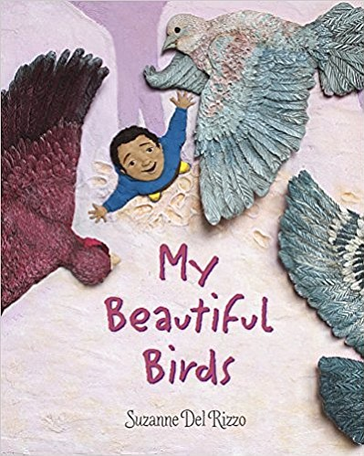 "Graphic cover of ""My Beautiful Birds"" by Suzanne Del Rizzo"