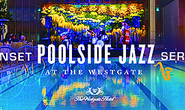 Promotional photo for the Sunset Poolside Jazz Series. Courtesy of The Westga...