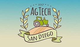 Promotional graphic courtesy of the 2017 San Diego AgTech Panel.