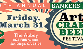 Promotional graphic for the fifth annual Bankers Hill Art & Craft Beer Festival.