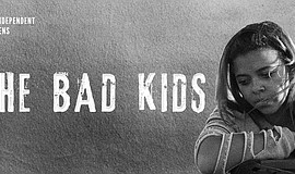 "Film poster for ""The Bad Kids."""