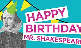 Promotional flier for The Old Globe's Happy Birthday, Mr. Shakespeare! event.