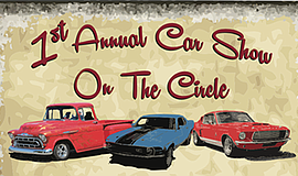 Promotional poster for the First Annual Car Show on the Circle. Courtesy of t...