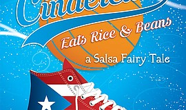 "A promotional poster for ""Cinderella Eats Rice & Beans,"" courtesy of New Vill..."