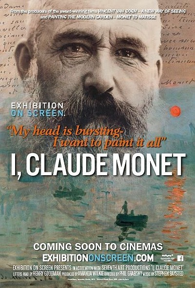 "A promotional poster for the film, ""I, Claude Monet."""