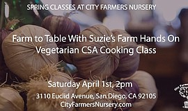 Promotional photo for the Farm To Table With Suzie's Farm Hands On Vegetarian...