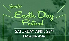 Promotional graphic for the Earth Day Festival at The Loma Club.