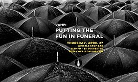Promotional graphic for the VAMP Showcase: Putting The Fun In Funeral event.