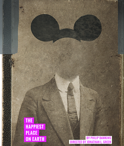 "A promotional poster for ""The Happiest Place on Earth,"" c..."